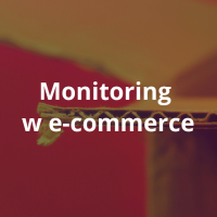 Monitoring w e-commerce [infografika]