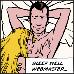 Sleep well, webmaster...