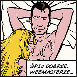 Śpij dobrze, webmasterze